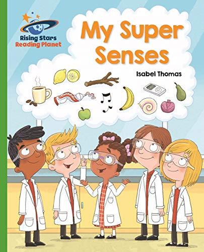 Reading Planet - My Super Senses - Green: Galaxy (Rising Stars Reading Planet) (English Edition)