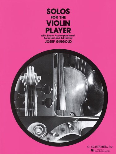 Solos for the Violin Player: Violin and Piano (Schirmer's Solos)
