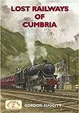 Lost Railways of Cumbria (Railway Series)