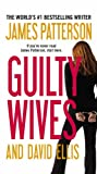 Guilty Wives, James Patterson and David Ellis, 0316189278