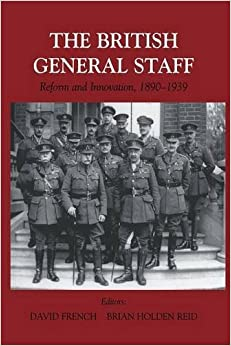 Book British General Staff: Reform and Innovation (2015-04-11)