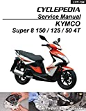CPP-194-P KYMCO Super 8 150 125 50 4T Cyclepedia Scooter Service Manual ? Printed