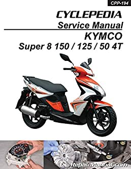 cpp 194 p kymco super 8 150 125 50 4t cyclepedia scooter service Kymco MXU 375 Parts
