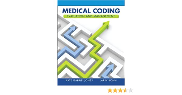 Medical coding evaluation and management 9780132881562 medicine medical coding evaluation and management 9780132881562 medicine health science books amazon fandeluxe Images
