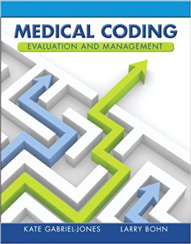 Medical coding evaluation and management 9780132881562 medicine medical coding evaluation and management 1st edition fandeluxe Images
