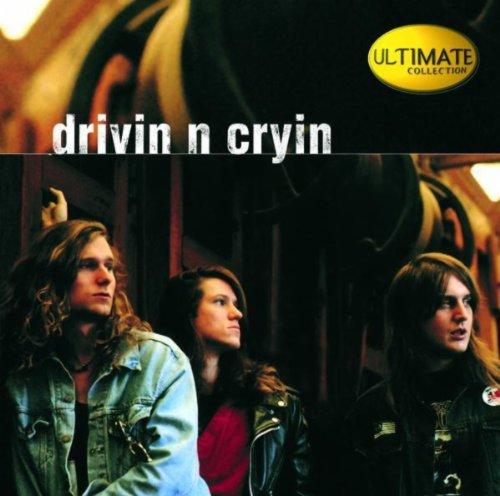 Ultimate Collection: Drivin' N' Cryin' (Drivin N Cryin)