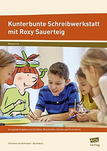Price comparison product image Kunterbunte Schreibwerkstatt mit Roxy Sauerteig