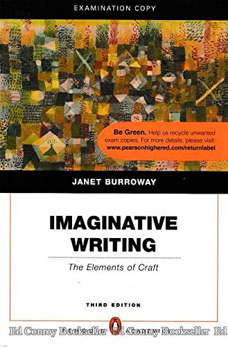 Imaginative Writing: The Elements of Craft (Penguin Academics Series) (3rd Edition) (Examination Copy) [Paperback]