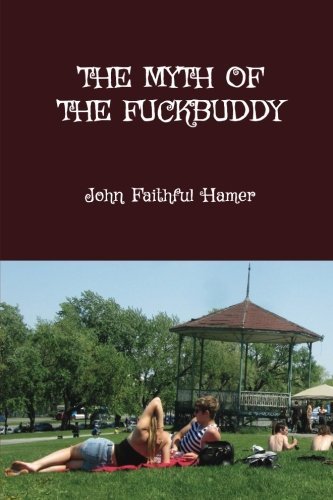 The Myth of the Fuckbuddy: & Love's Fast-Forward Button