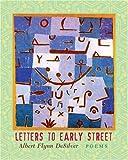 Letters to Early Street, Albert Flynn DeSilver, 1888809507