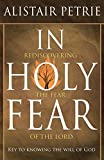 img - for In Holy Fear by Alistair Petrie (2015-06-16) book / textbook / text book