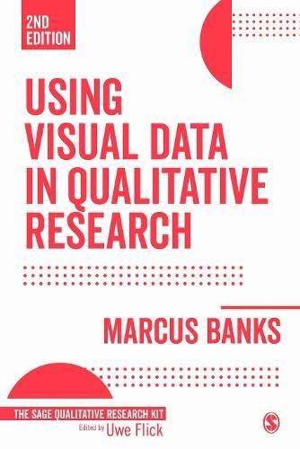 USING VISUAL DATA IN QUALITATI VE RESEARCH