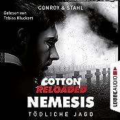 Tödliche Jagd (Cotton Reloaded: Nemesis 6)   Gabriel Conroy, Timothy Stahl