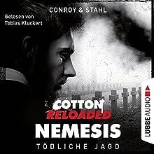 Tödliche Jagd (Cotton Reloaded: Nemesis 6) Hörbuch von Gabriel Conroy, Timothy Stahl Gesprochen von: Tobias Kluckert