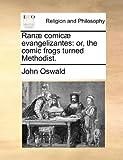Ranæ Comicæ Evangelizantes, John Oswald, 117091375X