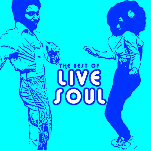 The Best of Live Soul: The Fou...