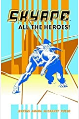 Sky Ape: All The Heroes by Phil Amara (2003-03-02)