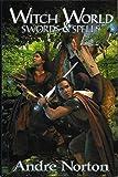 Swords & Spells (Witch World)