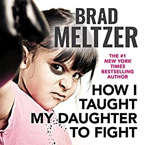 How I Taught My Daughter to Fight Audiobook