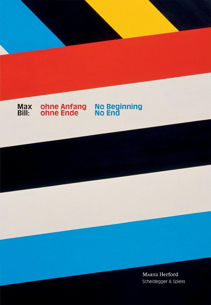 Max Bill: No Beginning, No End