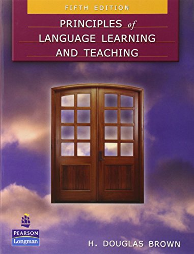 Principles of Language Learning and Teaching (5th Edition) by Pearson Education ESL