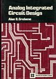 Analog Integrated Circuit Design, Alan B. Grebene, 0442228279