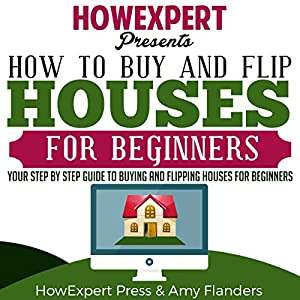 How to Buy and Flip Houses for Beginners Audiobook