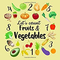 Let's Count Fruits & Vegetables: Fun Counting
