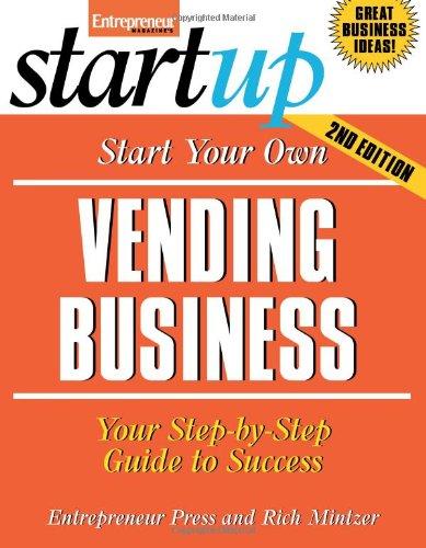 Start Your Own Vending Business (Startup)