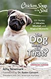 img - for Chicken Soup for the Soul: The Dog Really Did That?: 101 Stories of Miracles, Mischief and Magical Moments book / textbook / text book