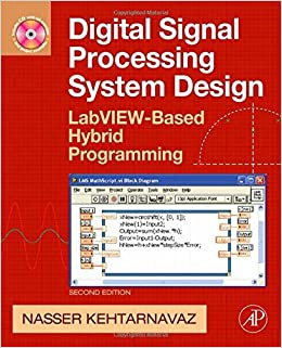 _DOC_ Digital Signal Processing System Design, Second Edition: LabVIEW-Based Hybrid Programming (Digital Signal Processing SET). releve Cartas great analyzed wearable