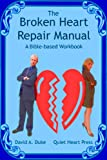51tFjZbFzRL. SL160  The Broken Heart Repair Manual