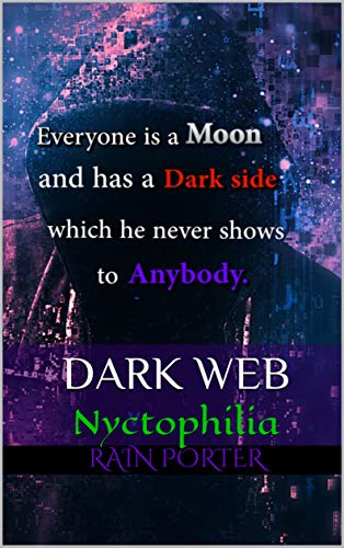 DARK WEB: Nyctophilia (Darkness Prevails Book 19861962