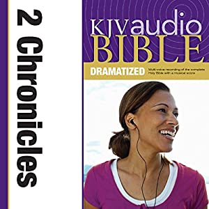 KJV Audio Bible: 2 Chronicles (Dramatized) Audiobook
