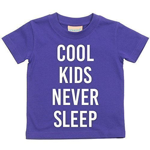 Cool Kids Never Sleep Tshirt Baby Toddler Kids Available in Sizes 0-6 Months to 14-15 Years Various Colours Available 60 Second Makeover Limited