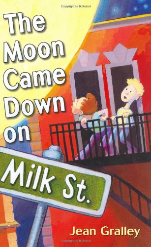 The Moon Came Down on Milk Street ebook