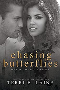 Chasing Butterflies by [Laine, Terri E.]