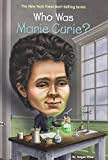 img - for Who Was Marie Curie? book / textbook / text book