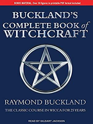 Buy Buckland's Complete Book of Witchcraft: The Classic