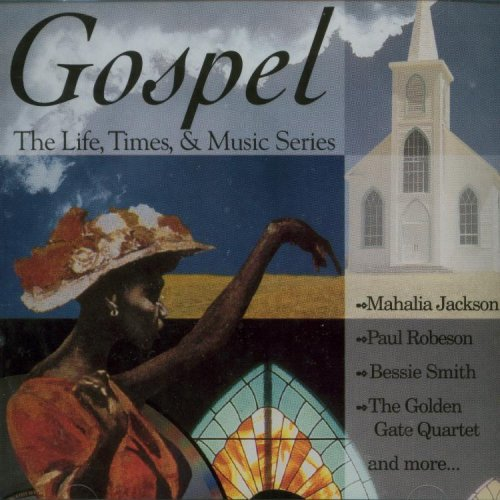 Price comparison product image Gospel: The Life, Times & Music Series