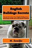 English Bulldogs Secrets, M. Zemljic, 1450589693