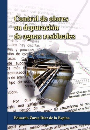 Descargar Libro Control De Olores En Depuracion De Aguas Residuales De Eduardo Zarca Diaz Eduardo Zarca Diaz De La Espina