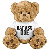 Dat Ass Doe Girlfriend Gift Bear: Medium Teddy Bear Stuffed Animal