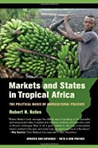 Markets and States in Tropical Africa: The…