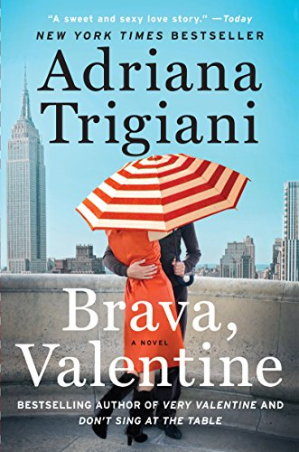 Brava, Valentine: A Novel (Valentine Trilogy Book 2)