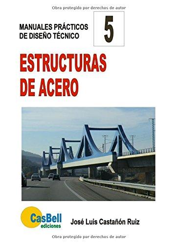 Descargar Libro Estructuras De Acero José Luis Castañón/ruiz
