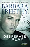Desperate Play (Off the Grid: FBI Series) (Volume 3)