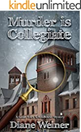 Murder Is Collegiate: A Susan Wiles School House Mystery