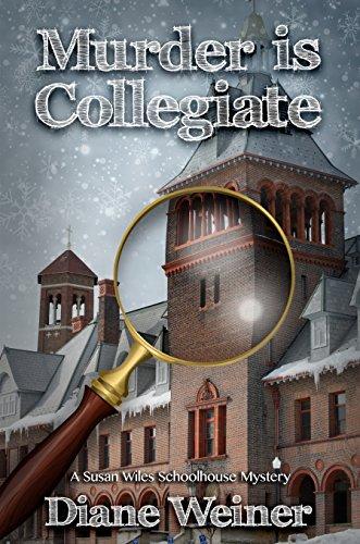 Murder Is Collegiate A Susan Wiles School House Mystery By Weiner Diane