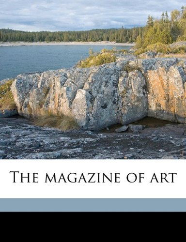 The magazine of art Volume 23 pdf